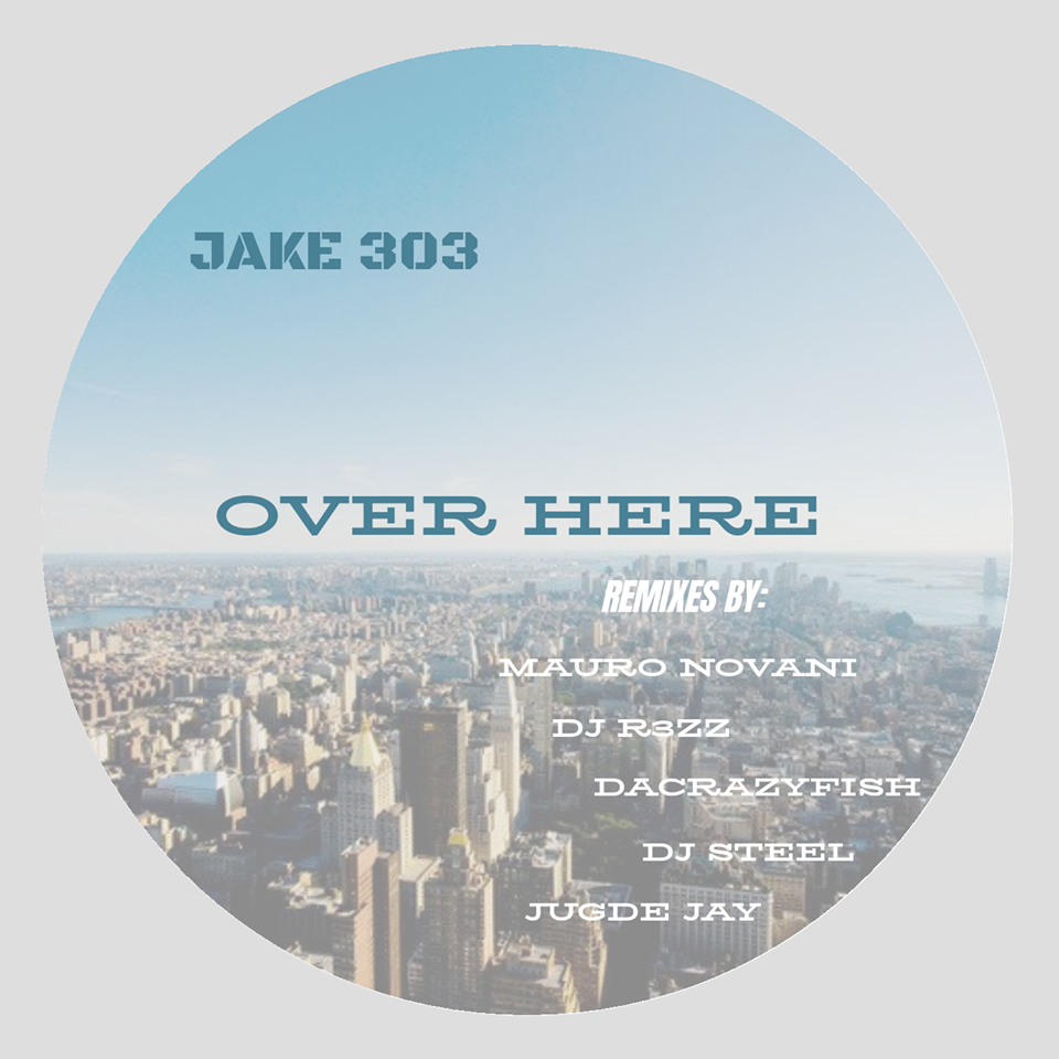 """Over here"" - Jake 303 (DaCrazyFish Remix)"